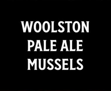 mussels with woolston pale ale recipe video