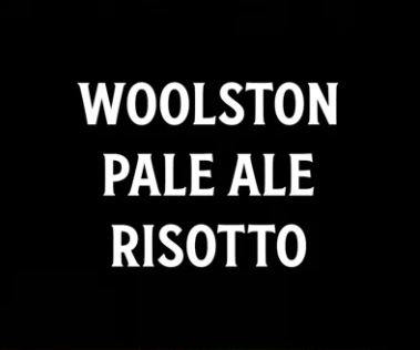 risotto with woolston pale ale recipe video